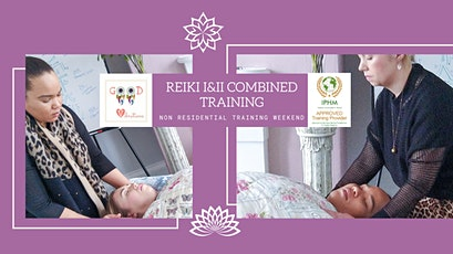 Reiki Level 1 & 2 Combined Training (non residential weekend) tickets