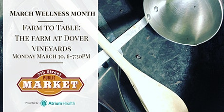 Farm to Table with The Farm at Dover Vineyards tickets