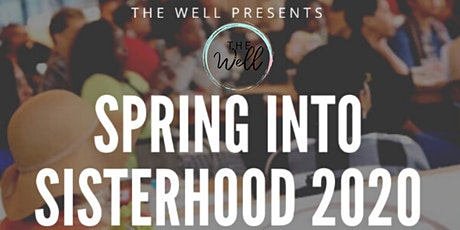 The W.E.L.L. Presents: Spring Into Sisterhood tickets