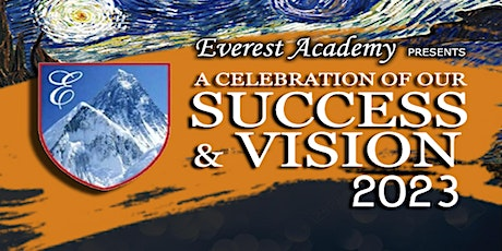 Celebration of Everest Academy's Success & Vision 2023 - Fundraising Dinner tickets