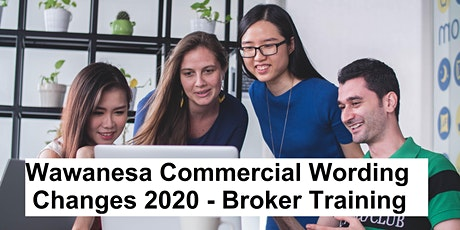 Wawanesa Commercial Wording Changes 2020 tickets