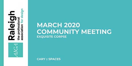 AIGA Raleigh Community Meeting | Mar, 4 2020 | Exquisite Corpse tickets