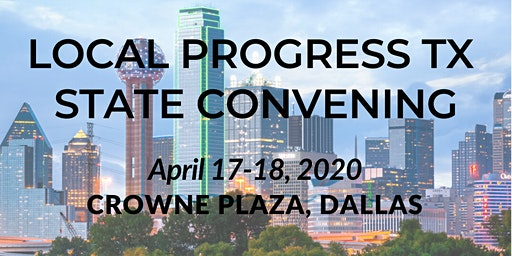 Local Progress Texas 2020 State Convening
