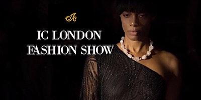 IC LONDON FASHION SHOW