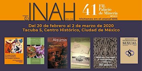 El INAH en la 41 FIL-Palacio de Minería entradas