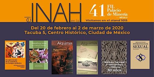 El INAH en la 41 FIL-Palacio de Minería