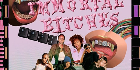 ✧′♡‵✧′♡‵✧DJ UTASTELESSHOES PRESENTS: IMMORTAL BITCHES VOL. 1♡‵✧′♡‵✧′ tickets