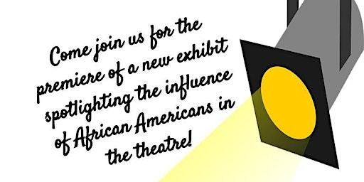 Premiere of New Theatre Exhibit