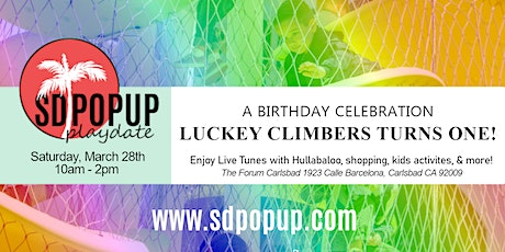 Luckey Climbers Turns One! A Birthday Celebration with Hullabaloo & SDPopUp tickets