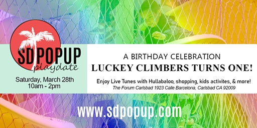 Luckey Climbers Turns One! A Birthday Celebration with Hullabaloo & SDPopUp