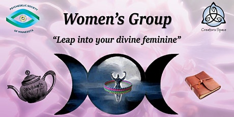 Women's Circle: Leap Into Your Divine Feminine tickets