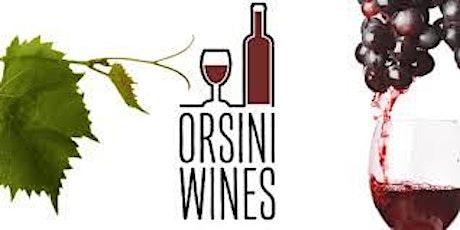 Orsini Wines Free Wine Tasting biglietti