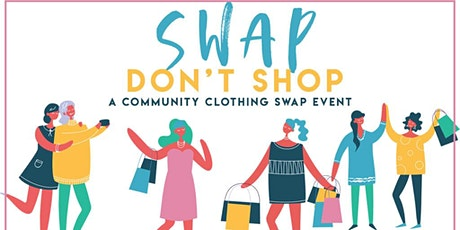 Spruce up for Spring Clothing Swap Event tickets