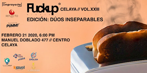 FuckUp Nights Celaya Vol. XXIII