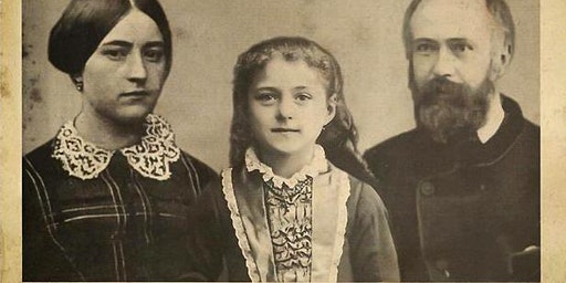 Spiritual Childhood, Saintly Parenthood: St Therese of Lisieux & parents
