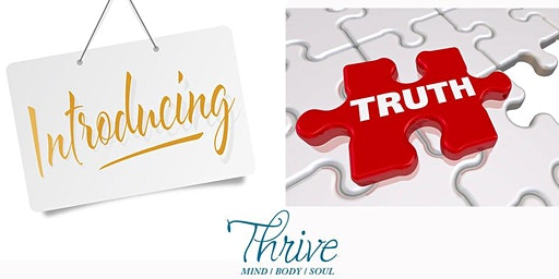 THRIVE in 2020:  Begin With TRUTH