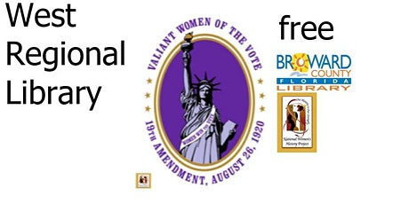 Women's History Month at West Regional Valiant Women of the Vote, Part 2 tickets