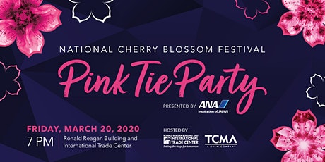 2020 National Cherry Blossom Festival Pink Tie Party **POSTPONED** tickets