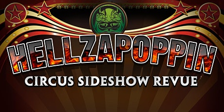 Hellzapoppin Circus Sideshow Revue - Mesa Theater tickets