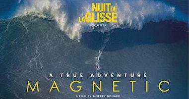 Magnetic: A true adventure - Opening Night Cradle Mt Film Festival