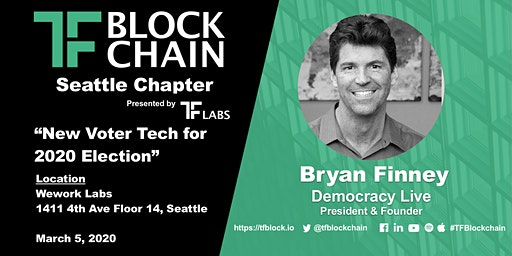 "We are 1!!! "" New Voter Technology for 2020 Elections"" at TF Blockchain-Seattle and BirThdayCake!!!"