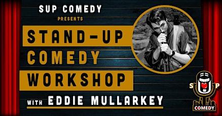 Stand-Up Comedy - Performance Workshop with Eddie Mullarkey tickets