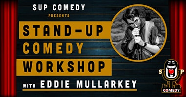 Stand-Up Comedy - Performance Workshop with Eddie Mullarkey