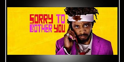 "PBBB Movie Night ""Sorry to Bother You"""