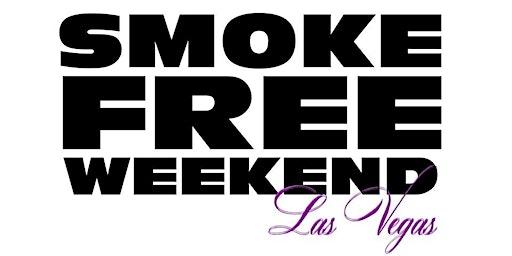 Smoke Free Weekend