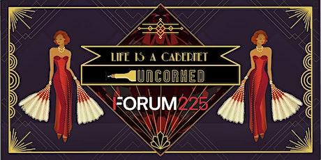 Forum 225 Uncorked: Life Is A Cabernet biglietti