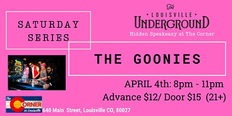 The Goonies: Saturday Series at The Louisville Underground tickets