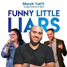 Funny Little Liars w/ Dan Drees, Sharron Palm, & Abi Sanchez tickets