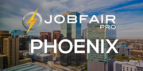 Phoenix Job Fair  at the Holiday Inn & Suites Phoenix tickets