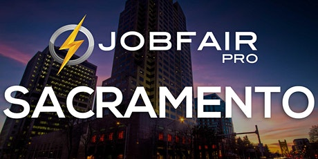Sacramento Job Fair at the Courtyard by Marriott Sacramento Cal Expo tickets
