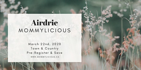 Airdrie Spring Mommylicious tickets