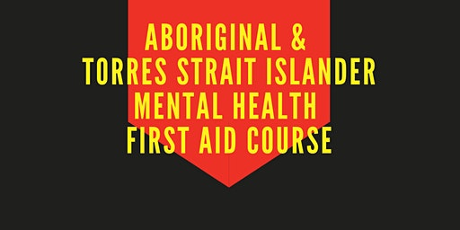 ATSI Mental Health First Aid 2 Day Course March