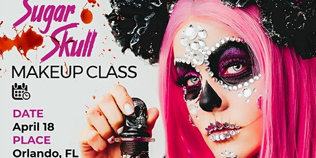 Sugar Skull SFX Makeup Class - Orlando, FL tickets