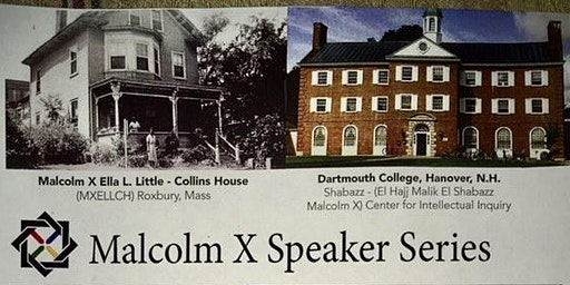 Malcolm X Speaker Series