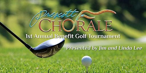 The Prescott Chorale 1st Annual Benefit Golf Tournament