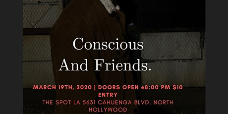 Conscious And Friends. tickets