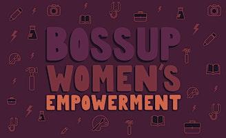 #BossUp Women's Empowerment Event