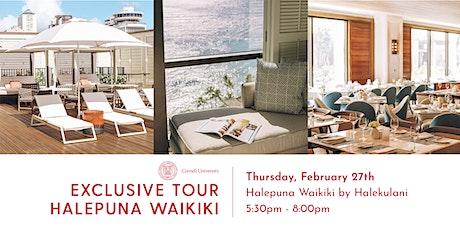 Exclusive Tour of the Halepuna Waikiki tickets