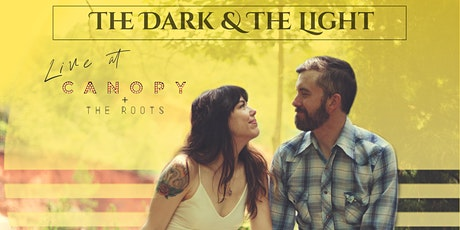 The Dark and the Light Live in the Roots tickets