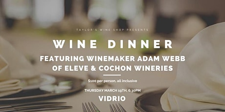 Winemaker Dinner With Adam Webb of Cochon & Eleve tickets