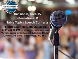 Toastmasters Area 15 International and Table Topics Speech Contests | Feb 27, 2020