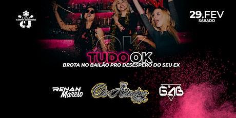 TUDO OK - BROTA NO BAILÃO PRO DESESPERO DO SEU EX ingressos