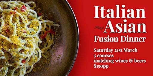 Italian Asian Fusion Dinner
