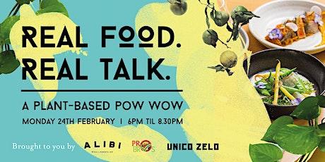 Real Food. Real Talk. tickets