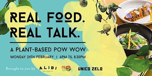 Real Food. Real Talk.