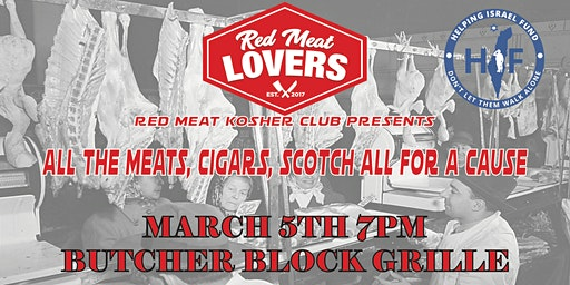 Red Meat Kosher Club Presents All the Meats, Cigars, Scotch All For A Cause
